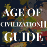 Age of Civilization 2 – Guide, Tips